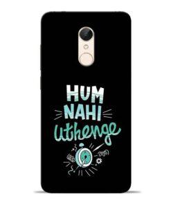 Hum Nahi Uthenge Redmi 5 Mobile Cover