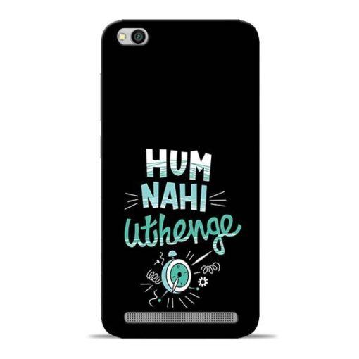 Hum Nahi Uthenge Redmi 5A Mobile Cover