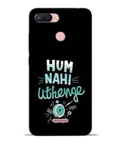 Hum Nahi Uthenge Redmi 6 Mobile Cover