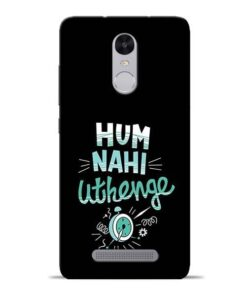 Hum Nahi Uthenge Redmi Note 3 Mobile Cover