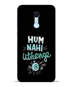 Hum Nahi Uthenge Redmi Note 5 Mobile Cover