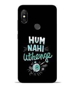 Hum Nahi Uthenge Redmi Note 6 Pro Mobile Cover