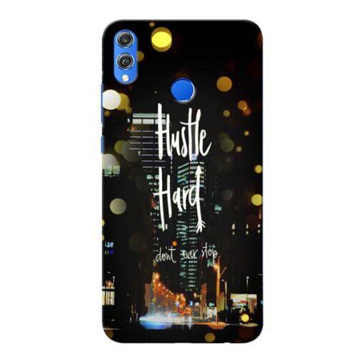 Hustle Hard Honor 8X Mobile Cover
