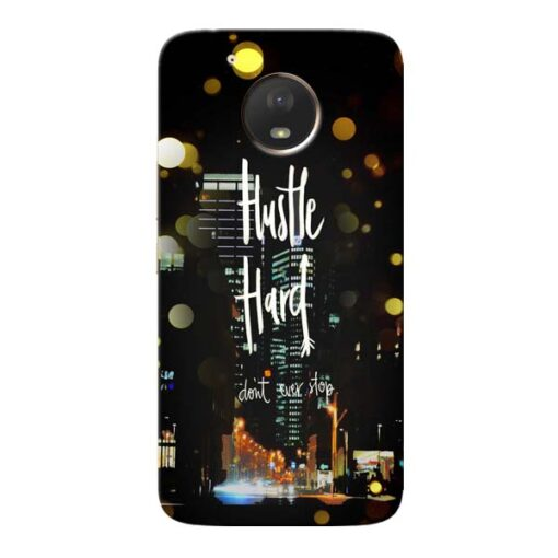 Hustle Hard Moto E4 Plus Mobile Cover