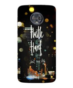 Hustle Hard Moto G6 Mobile Cover