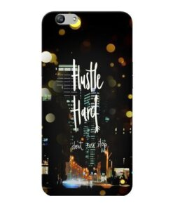 Hustle Hard Oppo F1s Mobile Cover