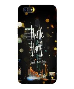 Hustle Hard Oppo F5 Mobile Cover