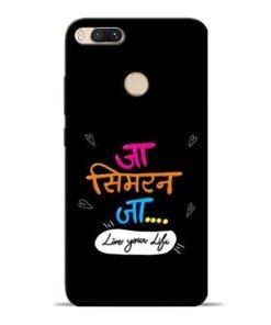Jaa Simran Jaa Mi A1 Mobile Cover