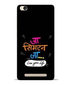 Jaa Simran Jaa Redmi 3s Mobile Cover