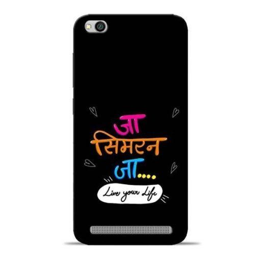 Jaa Simran Jaa Redmi 5A Mobile Cover