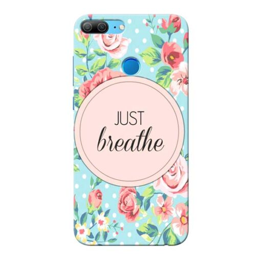 Just Breathe Honor 9 Lite Mobile Cover