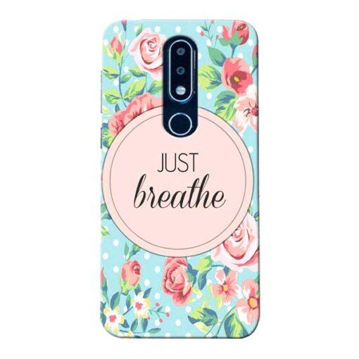 Just Breathe Nokia 6.1 Plus Mobile Cover