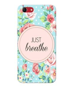 Just Breathe Oppo A83 Mobile Cover