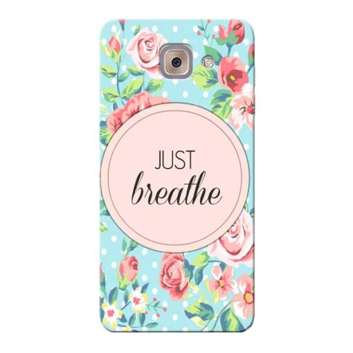 Just Breathe Samsung Galaxy J7 Max Mobile Cover