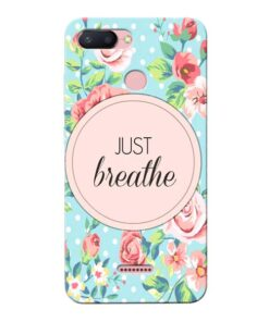 Just Breathe Xiaomi Redmi 6 Mobile Cover