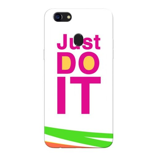 Just Do It Oppo F5 Mobile Cover