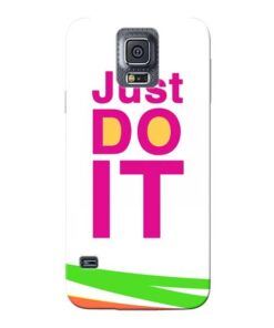 Just Do It Samsung Galaxy S5 Mobile Cover