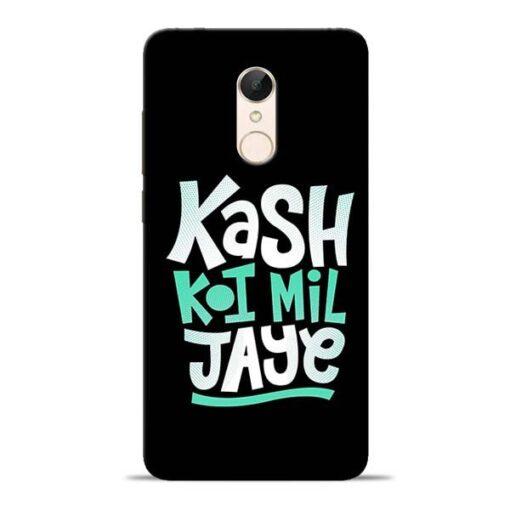 Kash Koi Mil Jaye Redmi 5 Mobile Cover