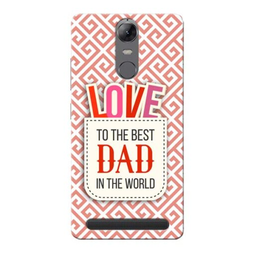 Love Dad Lenovo Vibe K5 Note Mobile Cover