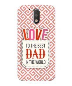 Love Dad Moto G4 Mobile Cover