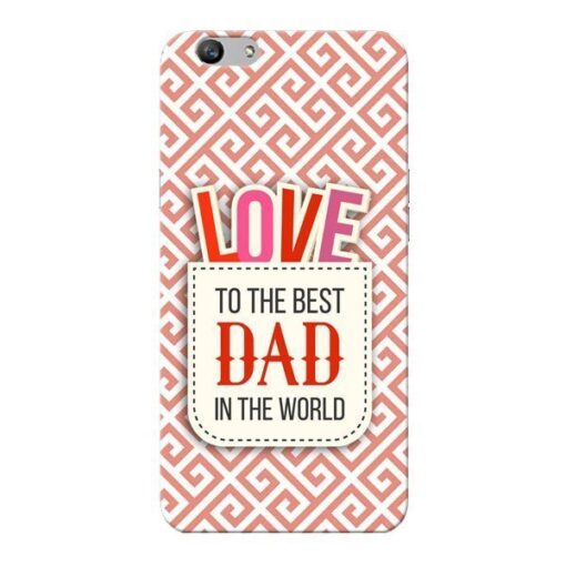 Love Dad Oppo F1s Mobile Cover