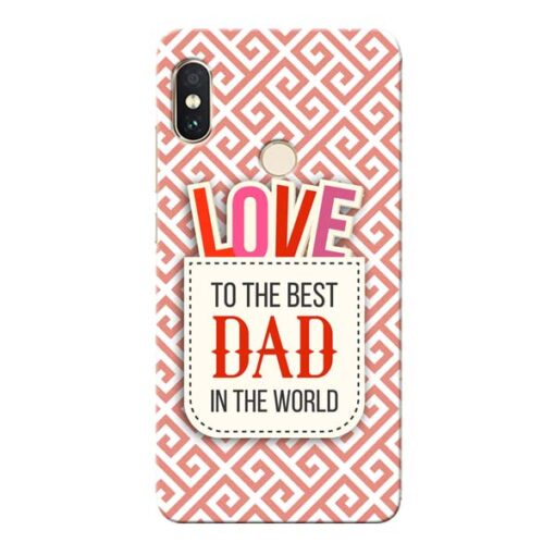 Love Dad Xiaomi Redmi Note 5 Pro Mobile Cover
