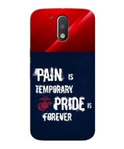 Pain Is Moto G4 Mobile Cover