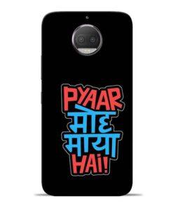 Pyar Moh Maya Hai Moto G5s Plus Mobile Cover