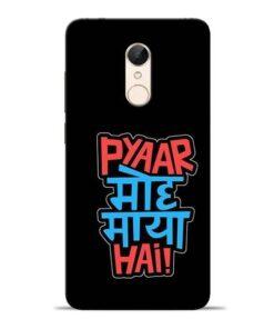 Pyar Moh Maya Hai Redmi 5 Mobile Cover