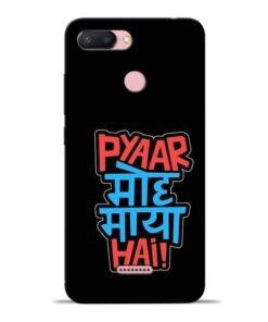Pyar Moh Maya Hai Redmi 6 Mobile Cover