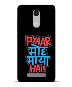 Pyar Moh Maya Hai Redmi Note 3 Mobile Cover