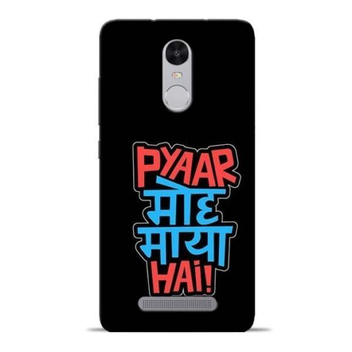 Pyar Moh Maya Hai Redmi Note 3 Mobile Cover