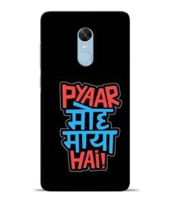 Pyar Moh Maya Hai Redmi Note 4 Mobile Cover