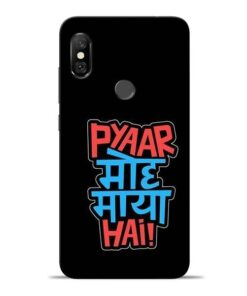 Pyar Moh Maya Hai Redmi Note 6 Pro Mobile Cover