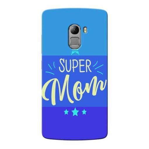 Super Mom Lenovo Vibe K4 Note Mobile Cover