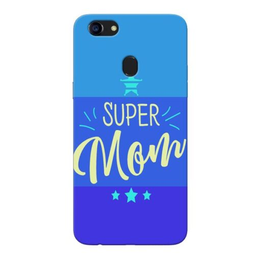 Super Mom Oppo F5 Mobile Cover