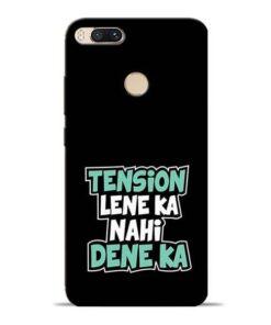Tension Lene Ka Nahi Mi A1 Mobile Cover