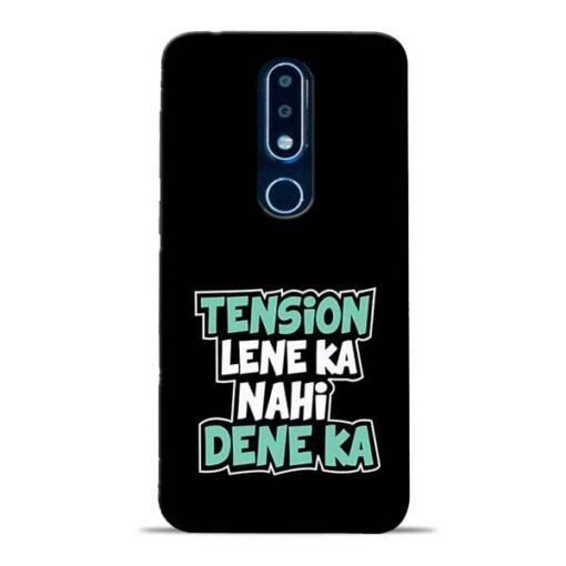 Tension Lene Ka Nahi Nokia 6.1 Plus Mobile Cover