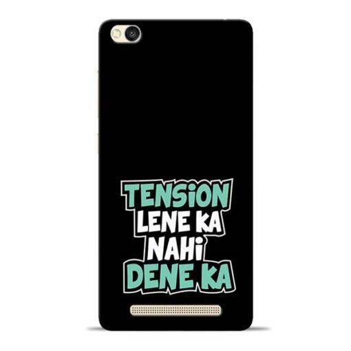 Tension Lene Ka Nahi Redmi 3s Mobile Cover