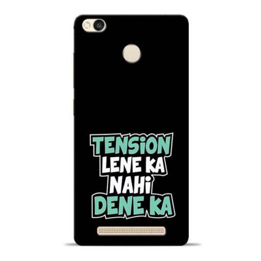 Tension Lene Ka Nahi Redmi 3s Prime Mobile Cover