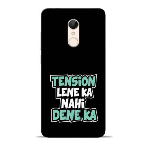 Tension Lene Ka Nahi Redmi 5 Mobile Cover