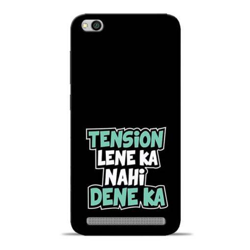 Tension Lene Ka Nahi Redmi 5A Mobile Cover