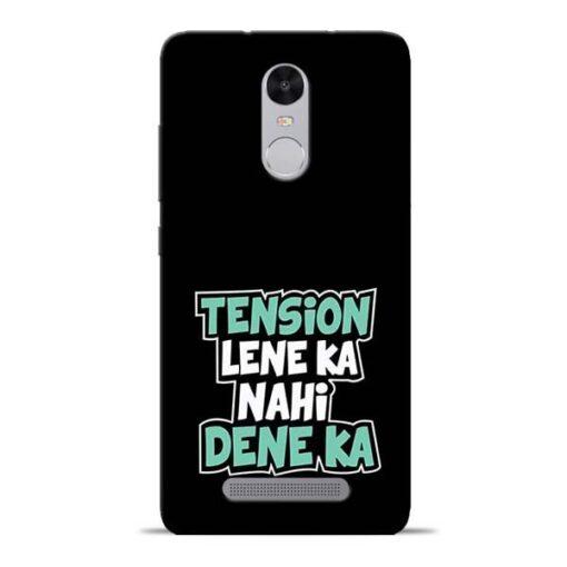 Tension Lene Ka Nahi Redmi Note 3 Mobile Cover