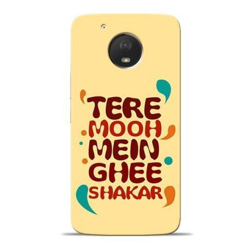 Tere Muh Mein Ghee Moto E4 Plus Mobile Cover