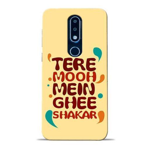 Tere Muh Mein Ghee Nokia 6.1 Plus Mobile Cover