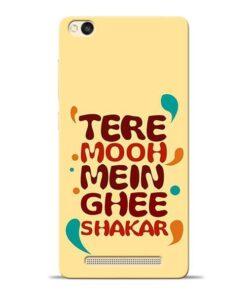 Tere Muh Mein Ghee Redmi 3s Mobile Cover