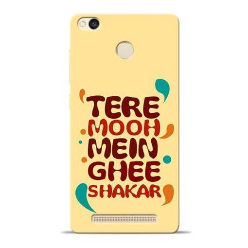 Tere Muh Mein Ghee Redmi 3s Prime Mobile Cover
