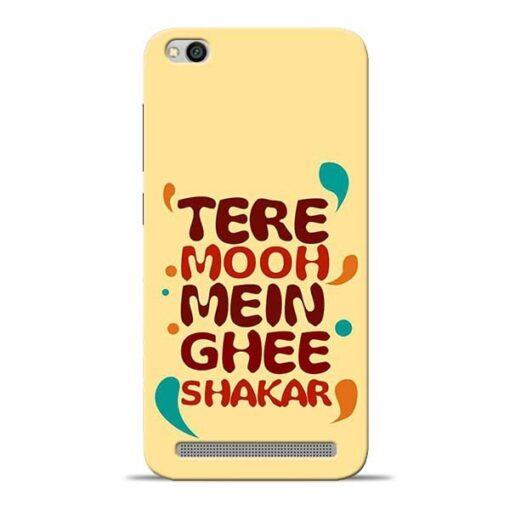 Tere Muh Mein Ghee Redmi 5A Mobile Cover