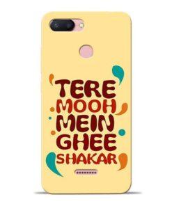 Tere Muh Mein Ghee Redmi 6 Mobile Cover