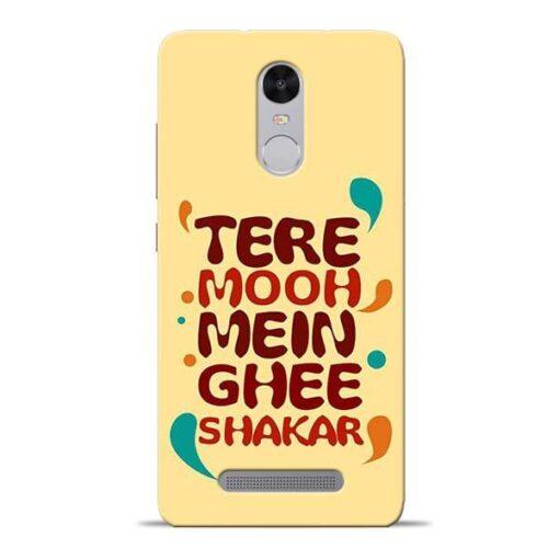 Tere Muh Mein Ghee Redmi Note 3 Mobile Cover
